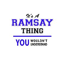 It's a RAMSAY thing, you wouldn't understand !! by thestarmaker