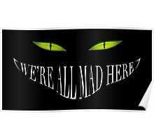 Alice in wonderland - Mad here ! Poster