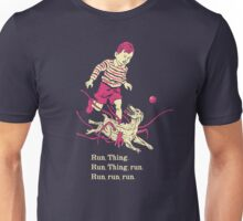 Run Thing Run Unisex T-Shirt