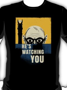 Watching You, Precious T-Shirt