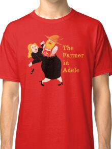 The Farmer in Adele Classic T-Shirt