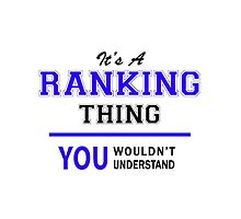 It's a RANKING thing, you wouldn't understand !! by thestarmaker