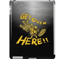 GET OVER HERE! iPad Case/Skin