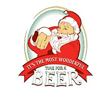 It's the most wonderful time for a beer Photographic Print
