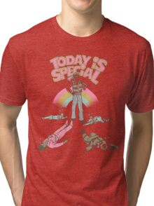 Today Is Special Tri-blend T-Shirt
