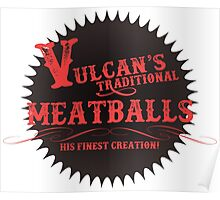 Vulcan's Traditional Meatballs - BLACK Poster