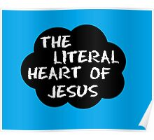 The literal heart of Jesus Poster