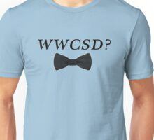 What would Charlie Skinner do? Unisex T-Shirt