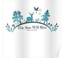 The Sun Will Rise - Prevent Suicide Poster