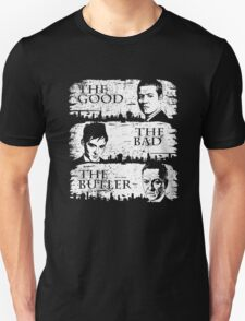 The Good, The Bad and The Butler Unisex T-Shirt