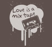 Love Is A Mix Tape... Kids Clothes