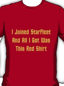 I Join StarFleet T-Shirt