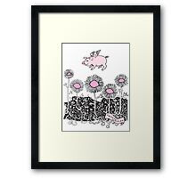 Pigs will Fly Framed Print