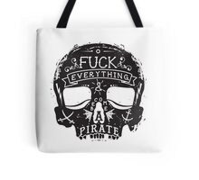 Fuck Everything Tote Bag