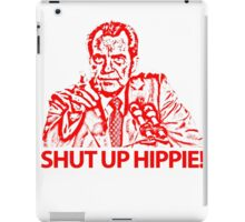 NIXON - Shut up hippie! iPad Case/Skin