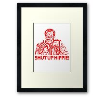 NIXON - Shut up hippie! Framed Print