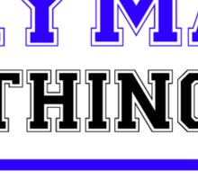 It's a RAYMAN thing, you wouldn't understand !! Sticker