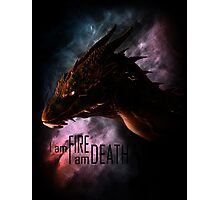 I am FIRE. I am DEATH. Photographic Print