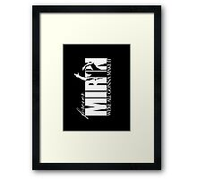 Forever Mirin (version 2 white) Framed Print