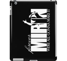 Forever Mirin (version 2 white) iPad Case/Skin