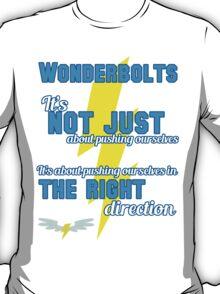 Being a Wonderbolt quote - Spitfire (MLP) T-Shirt