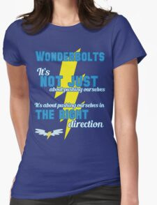 Being a Wonderbolt quote - Spitfire (MLP) Womens Fitted T-Shirt