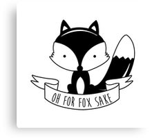 Oh For Fox Sake - Black And White Canvas Print