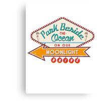 PARK BESIDE THE OCEAN ON OUR MOONLIGHT DRIVE Canvas Print