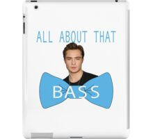All About That (Chuck) Bass iPad Case/Skin