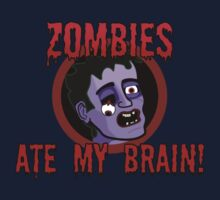 Zombies ate my brain by Phil Emerson