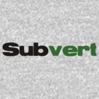 Subvert by Micky McGuinness
