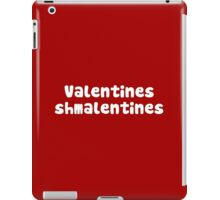 Valentines Day Schmalentines Day iPad Case/Skin