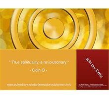 True Spirituality is Revolutionary ! Photographic Print