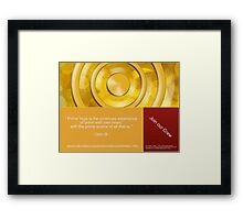""""""" Prime Yoga is the continues experience of union with own heart, with the prime source of all that is """" Framed Print"""