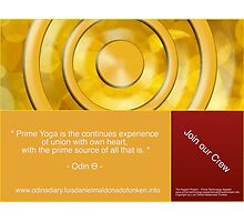 """"""" Prime Yoga is the continues experience of union with own heart, with the prime source of all that is """" Photographic Print"""