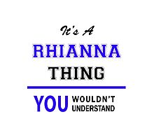 It's a RHIANNA thing, you wouldn't understand !! by thestarmaker