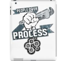 People Over Process iPad Case/Skin