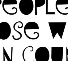 Three kinds of people Sticker