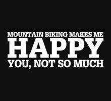 Happy Mountain Biking T-shirt by musthavetshirts