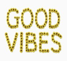 Good Vibes by coolfuntees