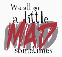 A little MAD by cutesiesbychris