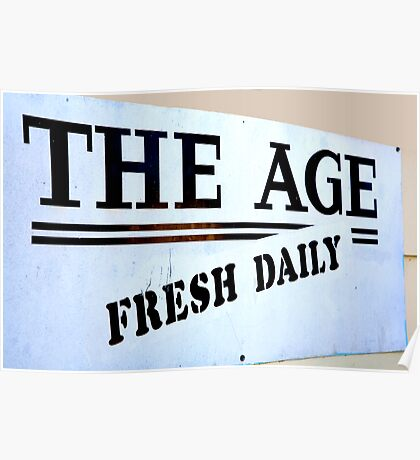 The Age = Fresh Daily Poster