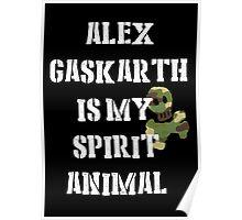 Alex Gaskarth is my Spirit Animal Poster