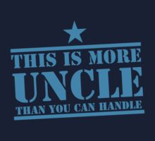 This is more UNCLE than you can handle T-Shirt