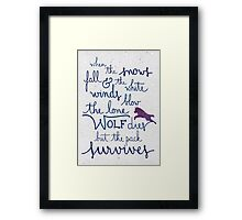 The lone wolf dies but the pack survives Framed Print