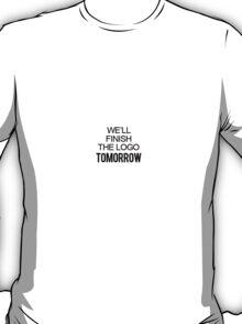 UNIVERSITY OF WE'LL FINISH THE LOGO TOMORROW 2014 PROCRASTINATION T-Shirt