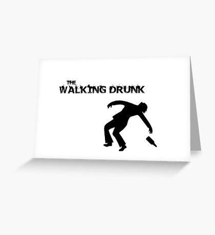 The Walking Drunk Falling Greeting Card