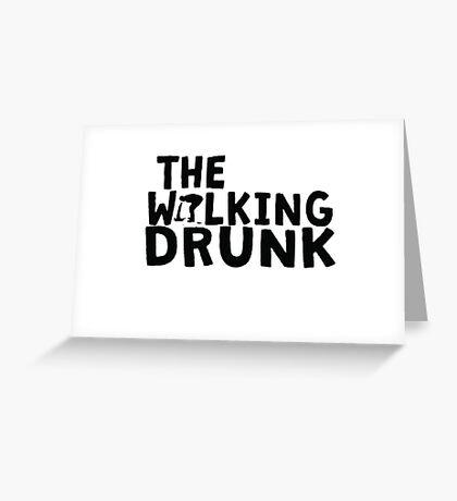 The Walking Drunk logo 2 Greeting Card