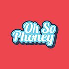 Oh So Phoney by wordquirk