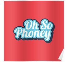 Oh So Phoney Poster